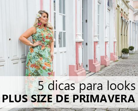 5 dicas para looks plus size de primavera