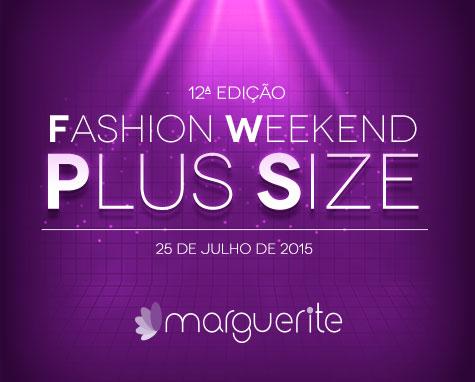 FWPS 2015: O maior evento Plus Size do Brasil